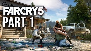FAR CRY 5 Early Gameplay Walkthrough Part 1 - HOPE COUNTY