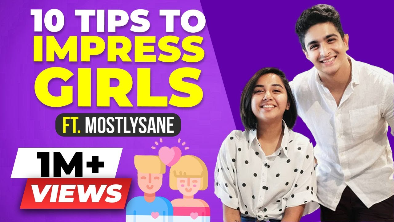 To Girl A Impress Tips 10 Top