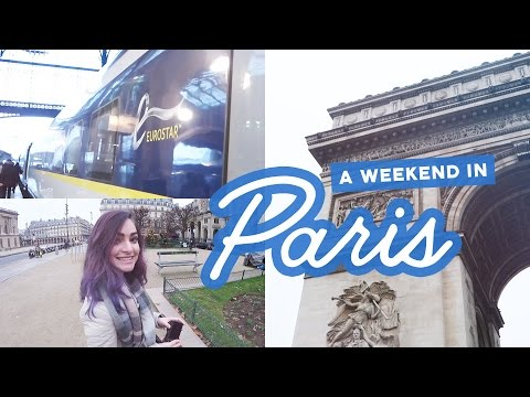 A Eurostar weekend trip to Paris | Travel vlog