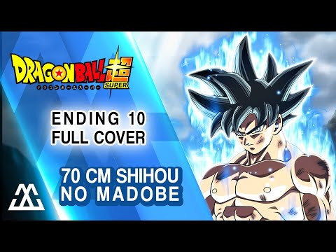 Dragon Ball Super Ending 10 Full - 70cm Shihou no Madobe (ED10 Cover)