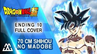 Dragon Ball Super Ending 10 Full - 70cm Shihou no Madobe (ED10 Cover)