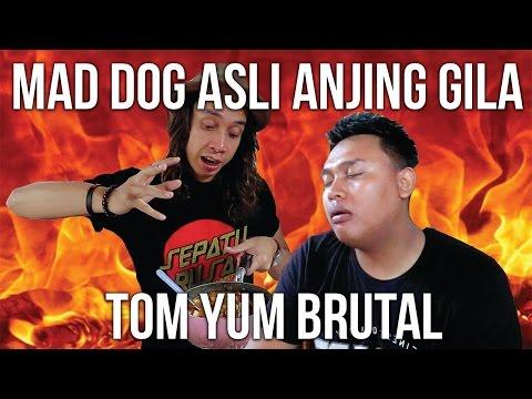 ANJING GILA!!! TOM YUM BRUTAL + MAD DOG 357 | GERRY GIRIANZA ft. BLACK