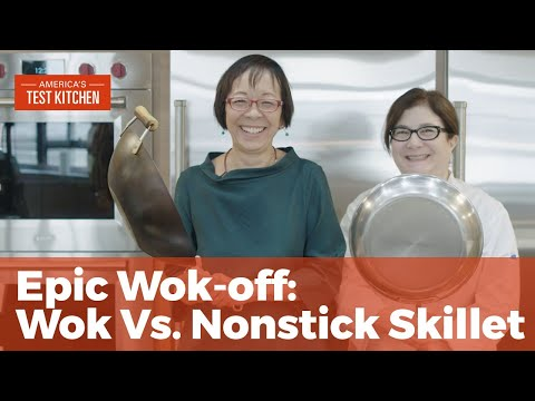 An Epic Wok-off: Wok Vs. Nonstick Skillet