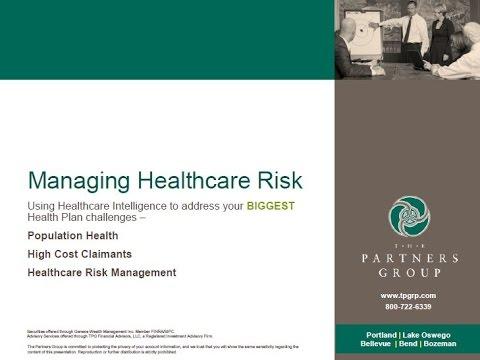 Managing Healthcare Risk
