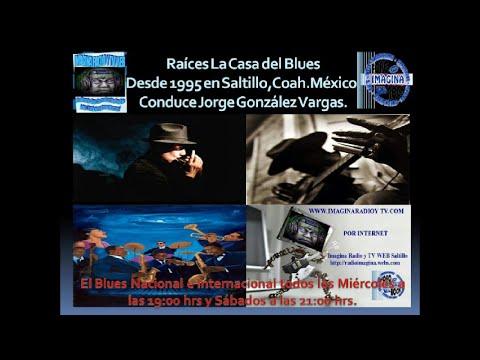 Bienvenidos a Raíces, La Casa del Blues en Saltillo desde 1995