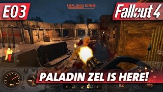 Fallout 4 - Paladin ZEL Is Here!