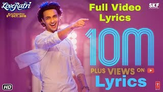 Rangtaari Lyrics Video | Loveratri | Aayush Sharma | Yo Yo Honey Singh | Rangtaari Lyrical Video