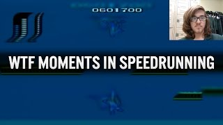 WTF Moments In Speedrunning