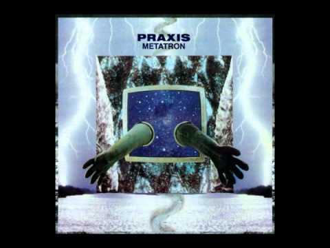 Praxis - Wake The Dead - Metatron
