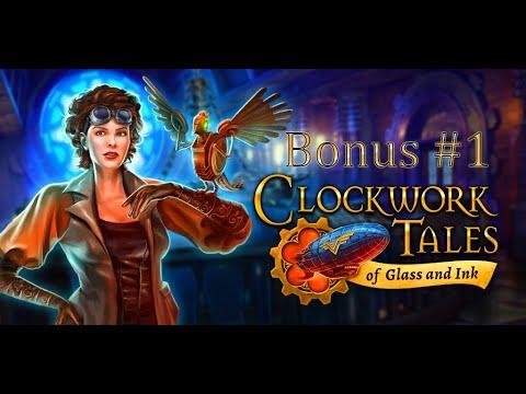 Clockwork Tales: Of Glass and Ink - Bonus Part 1  