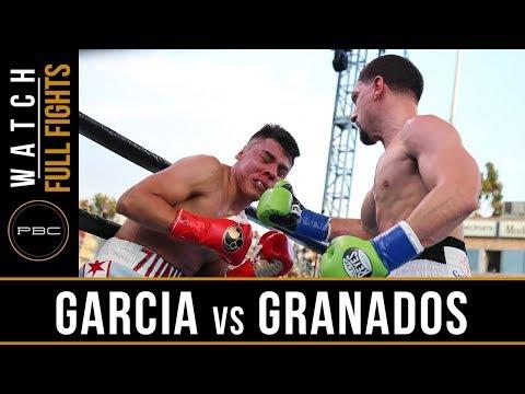 Garcia Vs Granados FULL FIGHT: April 20, 2019 - PBC On FOX