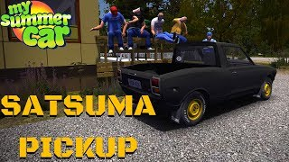 SATSUTE - SATSUMA PICKUP - My Summer Car #130 (Mod)