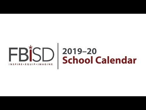 Fbisd Calendar 2020 FBISD 2019–20 School Calendar   YouTube
