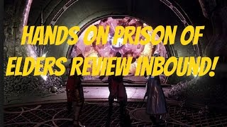 Destiny Prison of Elders End Game Activity Reveal! Detailed Review Tomorrow! House of Wolves.