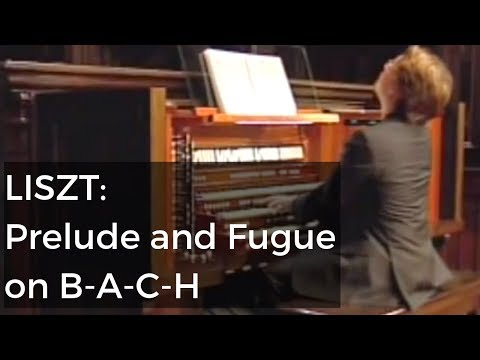 Felix Hell - Prelude and Fugue on B-A-C-H (Franz Liszt)