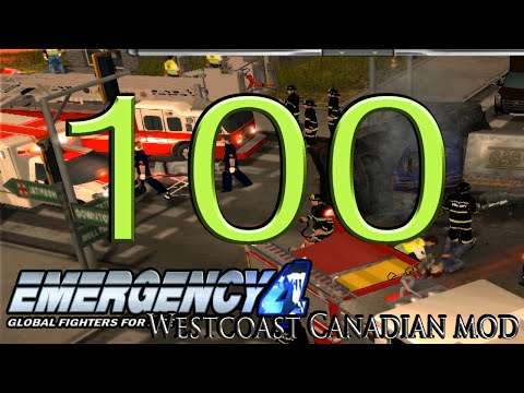 Emergency 4| Episode 100| West Coast Canadian Mod