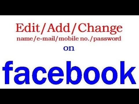 Changeaddeditremove nameemail id mobile number password on changeaddeditremove nameemail id mobile number password on facebook k ccuart Images