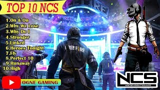 TOP 10 BACKSOUND NCS YOUTUBER GAMING 2018-2019 || ]FREE FIRE -PUBG-FORTNITE-COD MOBILE-dll [