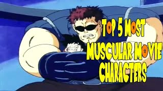 The 5 Most Muscular Characters In Dragon Ball Z Movies