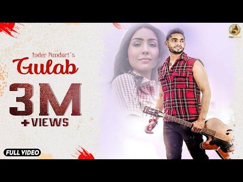 Gulab - Inder Pandori (Full Video) - New Punjabi Song 2019 - Latest Punjabi Songs 2019 - Folk Rakaat