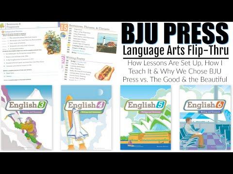 IN-DEPTH HOMESCHOOL LANGUAGE ARTS FLIP-THRU   BJU PRESS   WHY DIDN'T CHOOSE THE GOOD \u0026 THE BEAUTIFUL