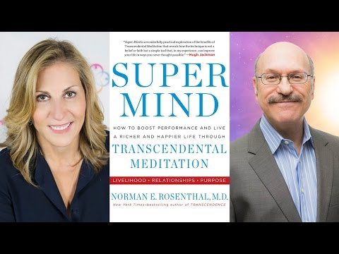 Dr. Norman Rosenthal Talks 'Super Mind' & Transcendental Meditation w/Rose