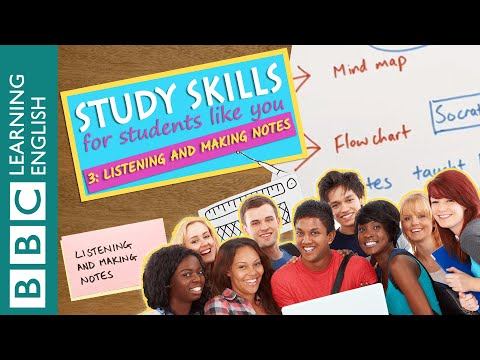 Study Skills – Listening and making notes