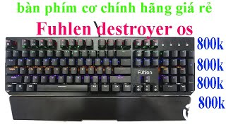 Bàn phím cơ Fuhlen D (Destroyer) giá rẻ, chính hãng giá chỉ 800k
