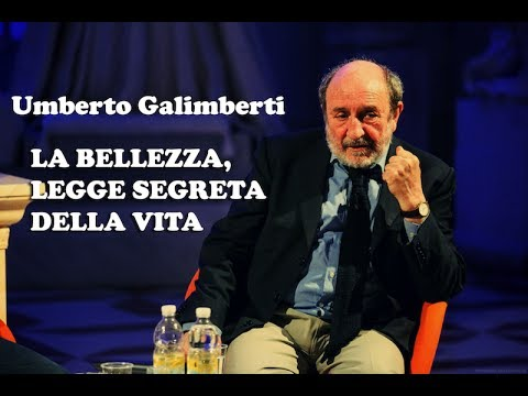 Umberto Galimberti - LA BELLEZZA, LEGGE SEGRETA DELLA VITA Vacanze dell'Anima 21/07/16