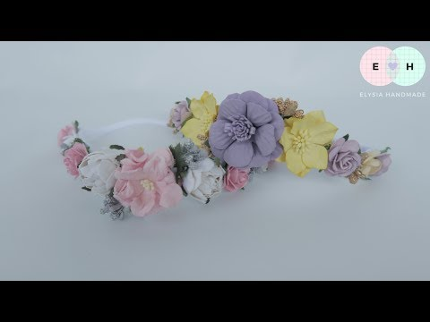 Flowers Crown / Flowers Headband Ideas with Paper Flower | DIY by Elysia Handmade