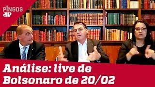 Comentaristas analisam 'live' de Bolsonaro de 20/02/20