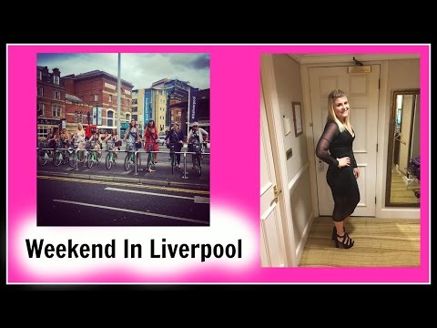 Visiting Liverpool | Hen Do Weekend | Afternoon Tea