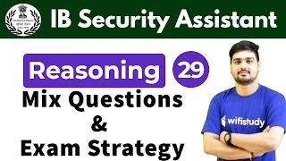7:30 PM - IB Security Assistant 2018   Reasoning by Hitesh Sir   Mix Questions and Exam Strategy