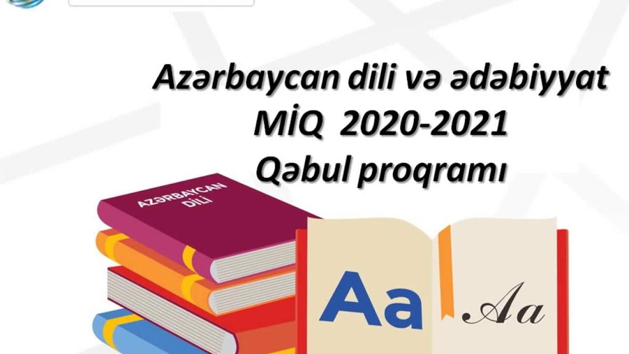 Azərbaycan Dili Və ədəbiyyat Miq 2020 2021 Qəbul Proqrami Youtube