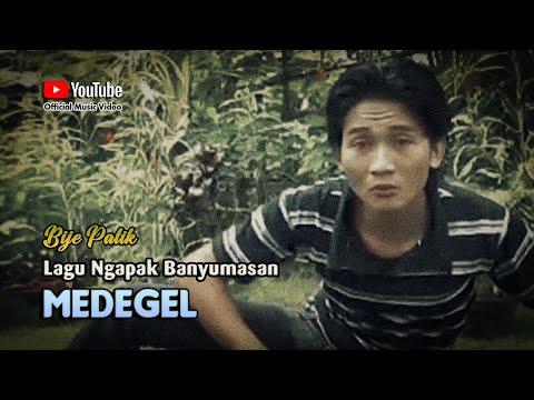 Bije Patik ~ MEDEGEL # Tek Sabar Malah Kurang Ajar