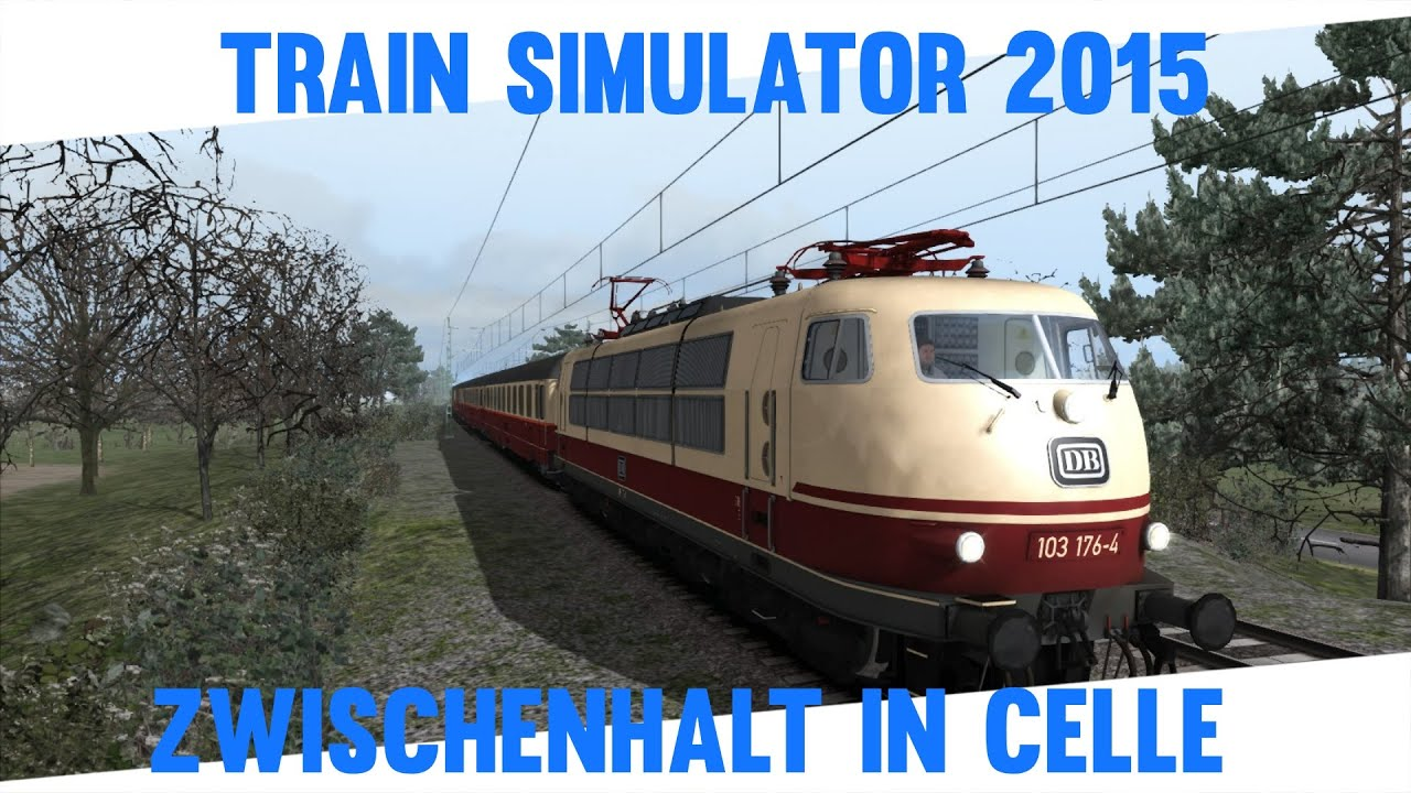 train simulator 2015 20 zwischenhalt in celle let s play train simulator 2015 youtube. Black Bedroom Furniture Sets. Home Design Ideas