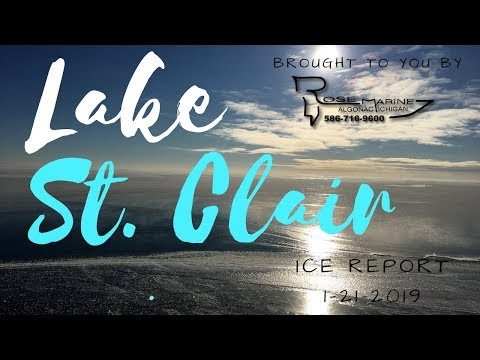 Lake St Clair Michigan Ice Report 1-21-2019