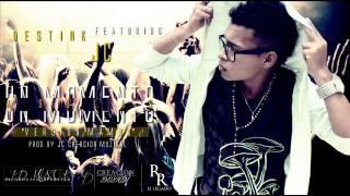 """Destink Feat. Jc - Un Momento A Solas (Original 2013) """"Version Mambo"""""""
