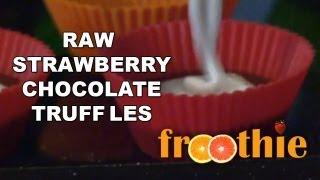 Raw Strawberry Chocolate Truffles On Getting Into Raw: Cooking With Zane - Optimum 9900