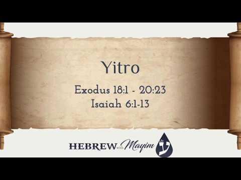17 Yitro, Aliyah 1 - Learn Biblical Hebrew