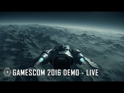 Star Citizen: 2016 Gamescom Alpha 3.0 Demo (High Quality)