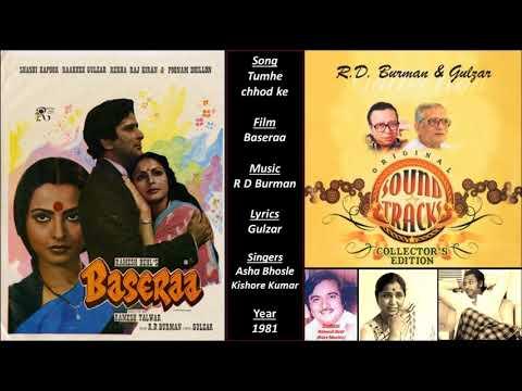 Tumhe Chhod Ke - Baseraa - R D Burman - Gulzar - Asha Bhosle, Kishore Kumar - 1981