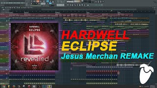 Hardwell - Eclipse (Original Mix) (FL Studio Remake + FLP)