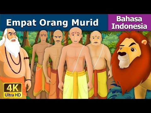 Empat Orang Murid - Dongeng bahasa Indonesia - Dongeng anak - 4K UHD - Indonesian Fairy Tales