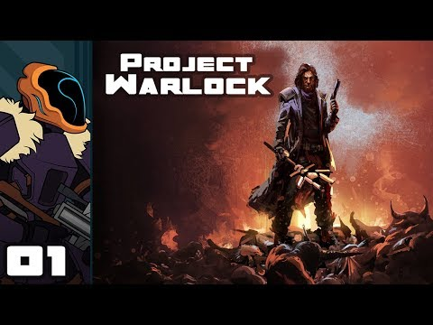 Let's Play Project Warlock - PC Gameplay Part 1 - Delightfully Old-School