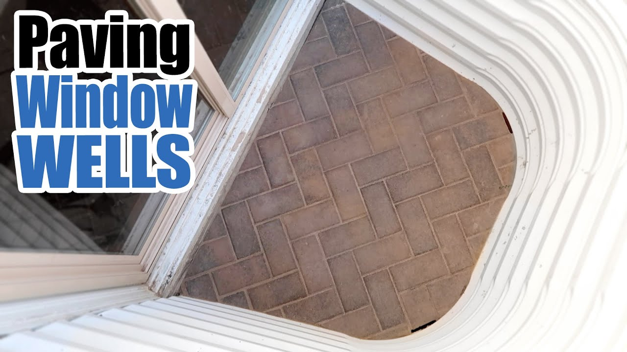 How to pave a Basement Window Well  Egress Brick Cover