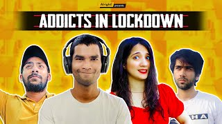 Types Of Addicts During Lockdown | Ft. Nikhil Vijay, Mehek Mehra | Arré