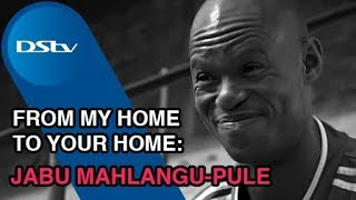 Repeat youtube video Jabu Mahlangu-Pule: DStv - From my home to your home