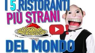 I 5 ristoranti piu strani del mondo! - VIDEOPAZZESCHI Tv