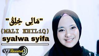 Download Lagu MALI KHILIQ COVER BY SALWA SYIFA mp3